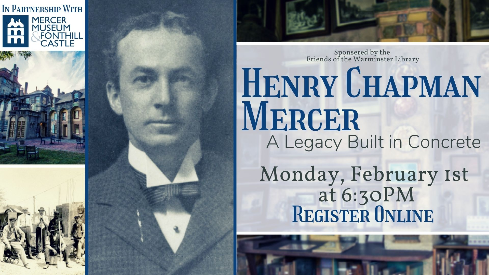 Henry Chapman Mercer:  A Legacy Built in Concrete