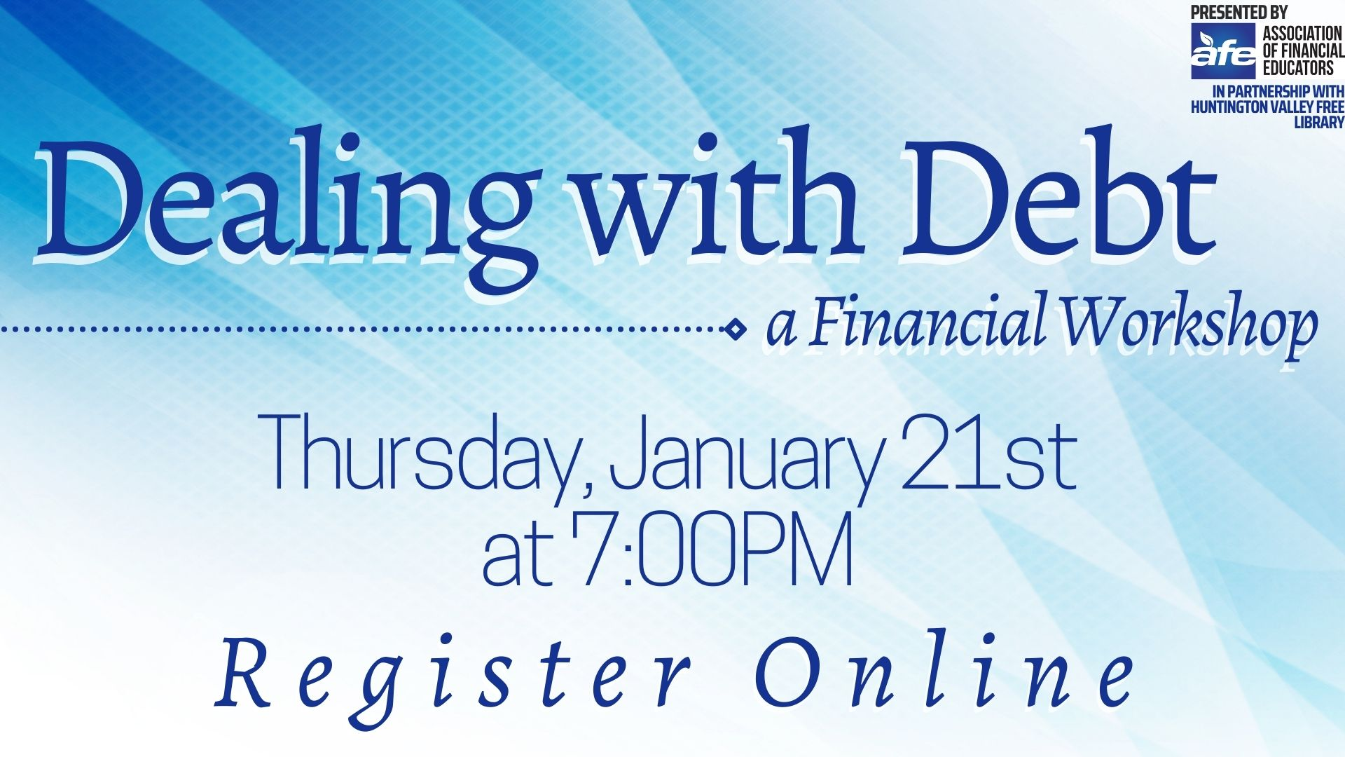 Dealing with Debt: A Financial Workshop