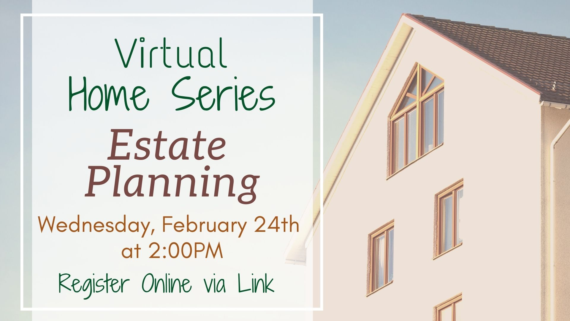 Home Series: Estate Planning