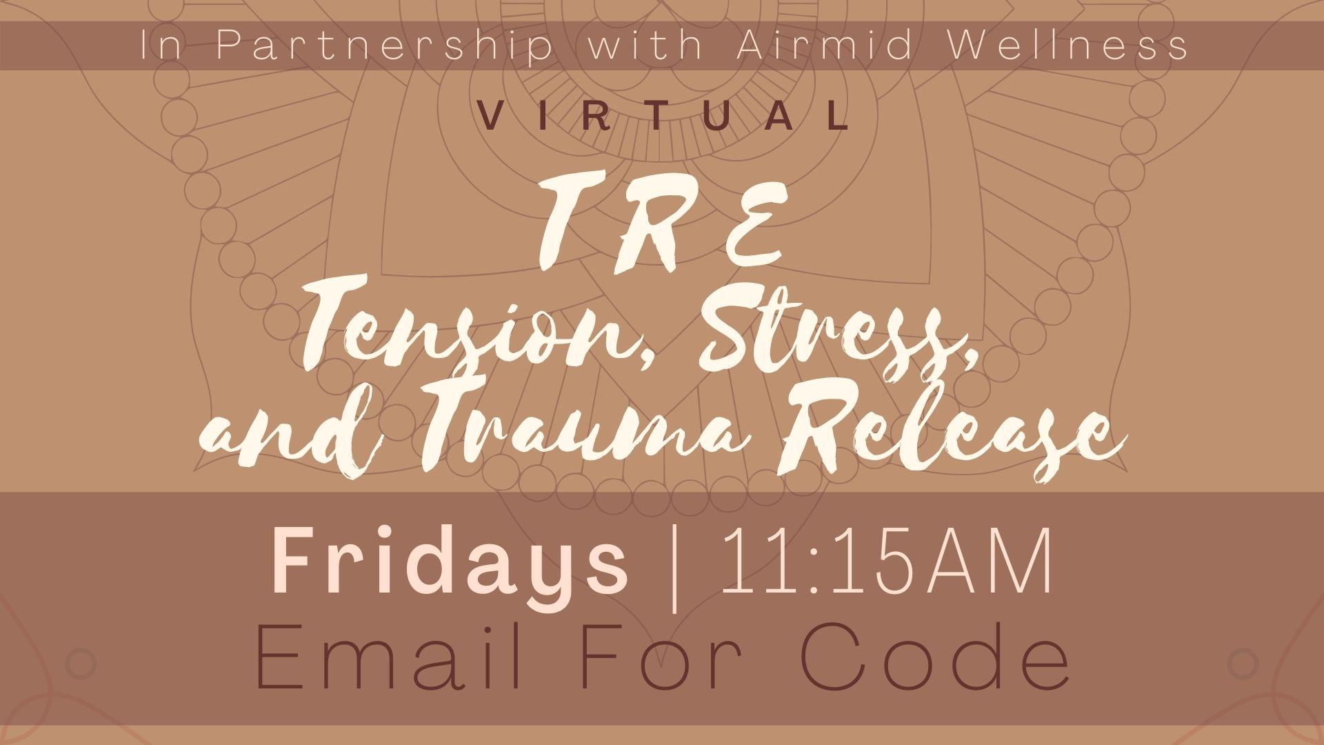TRE® for Tension, Stress and Trauma Release