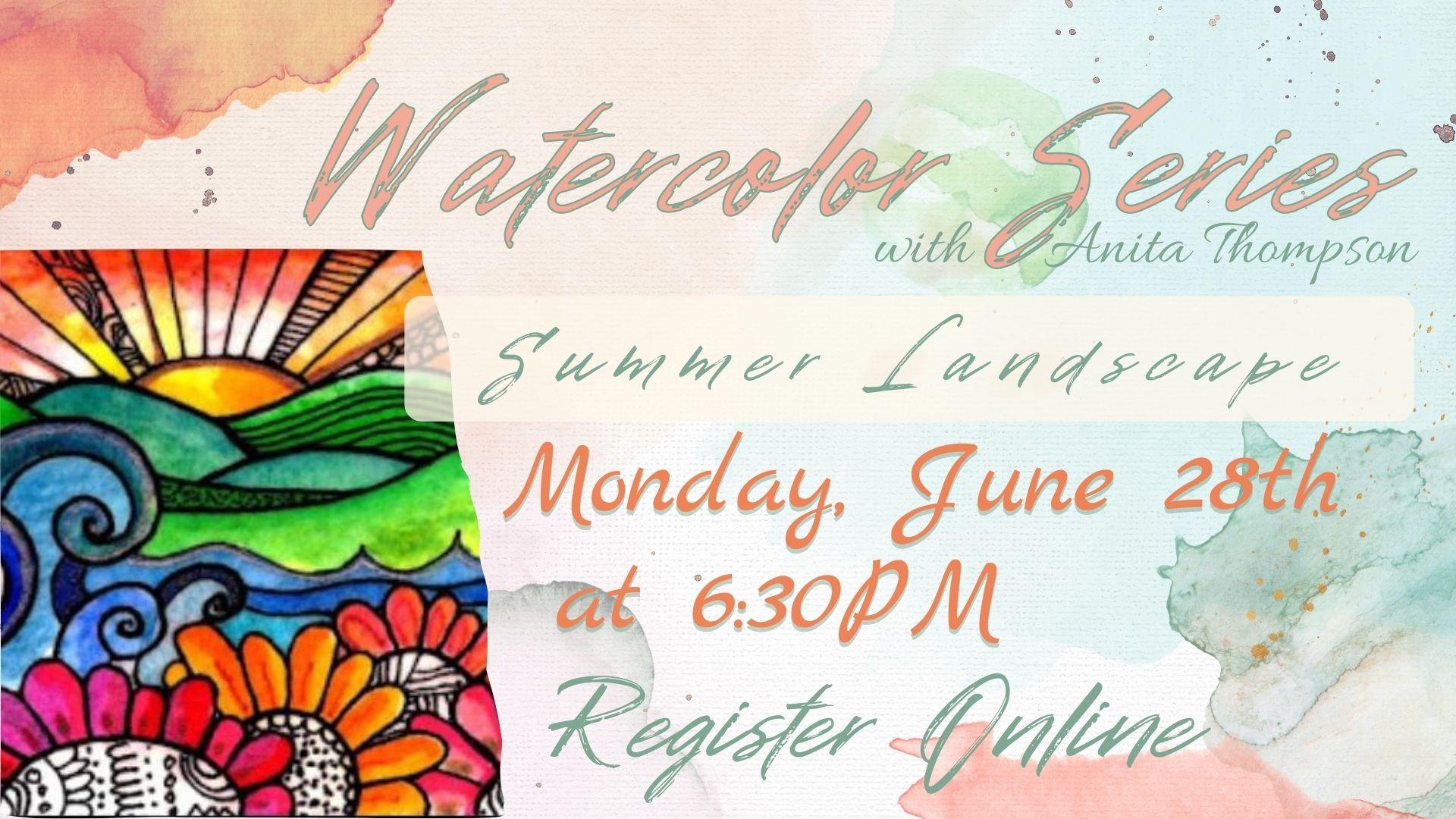 Watercolor Series: Summer Landscape
