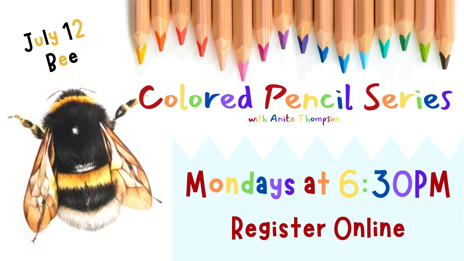 Colored Pencil Drawing Class :Bee (online)