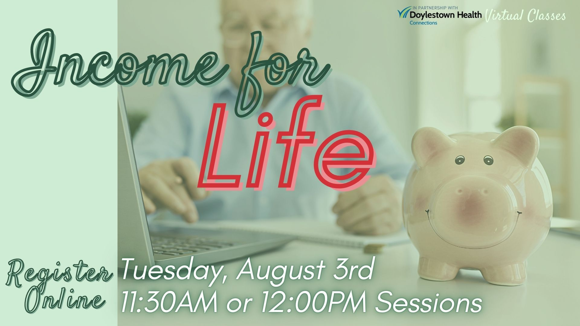 Income for Life (2 Virtual Sessions)