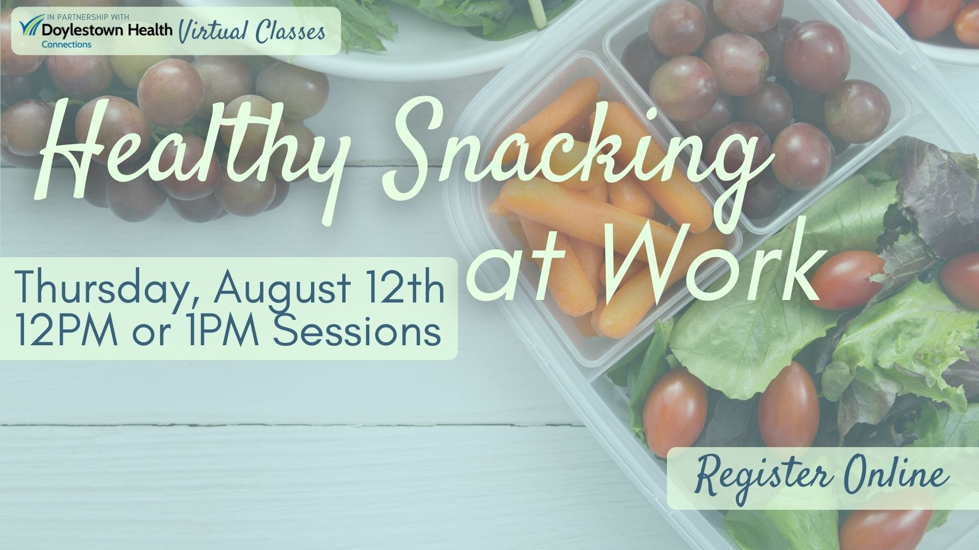 Healthy Snacking at Work (2 Sessions)
