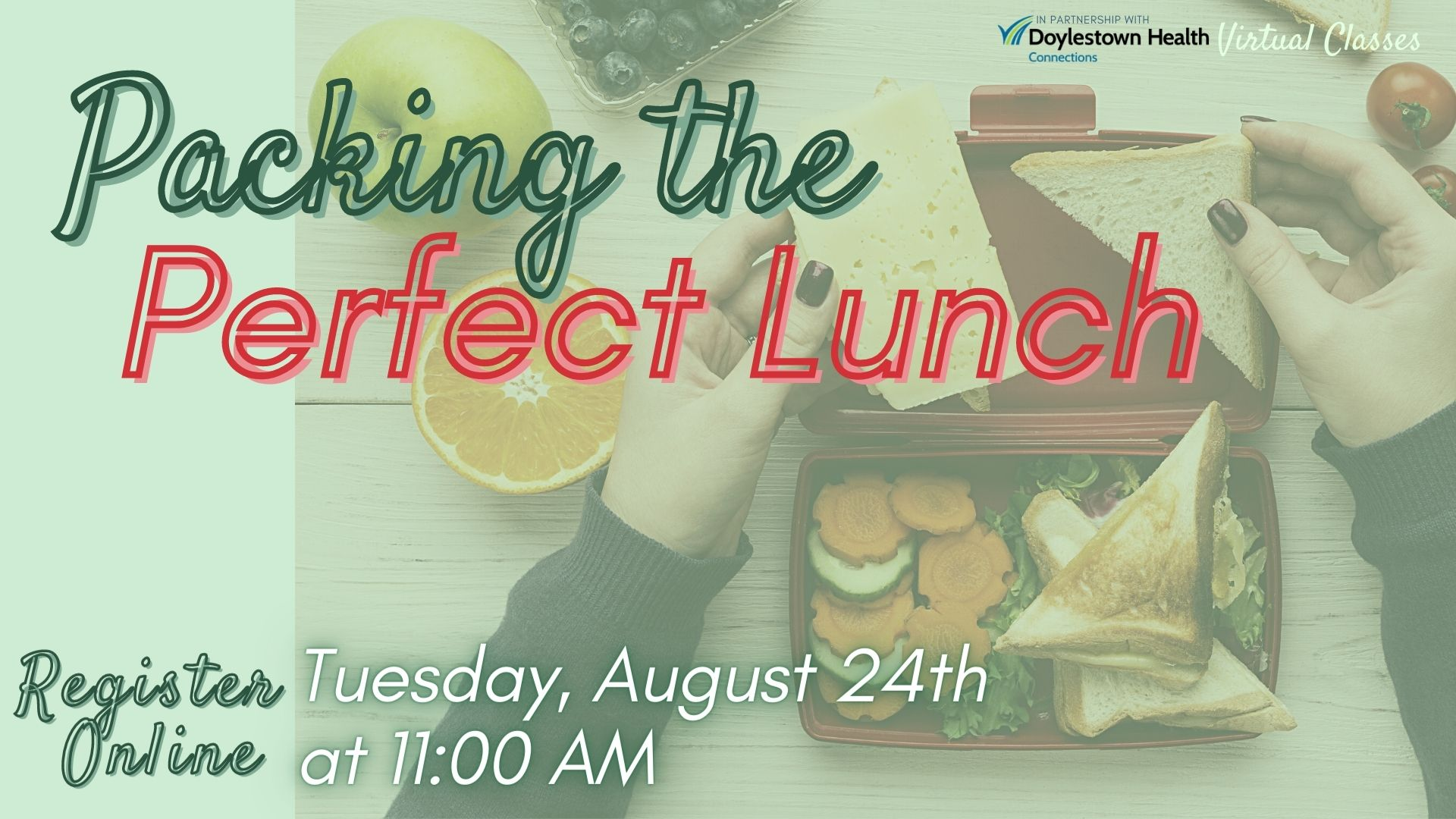Packing the Perfect Lunch (Webinar)