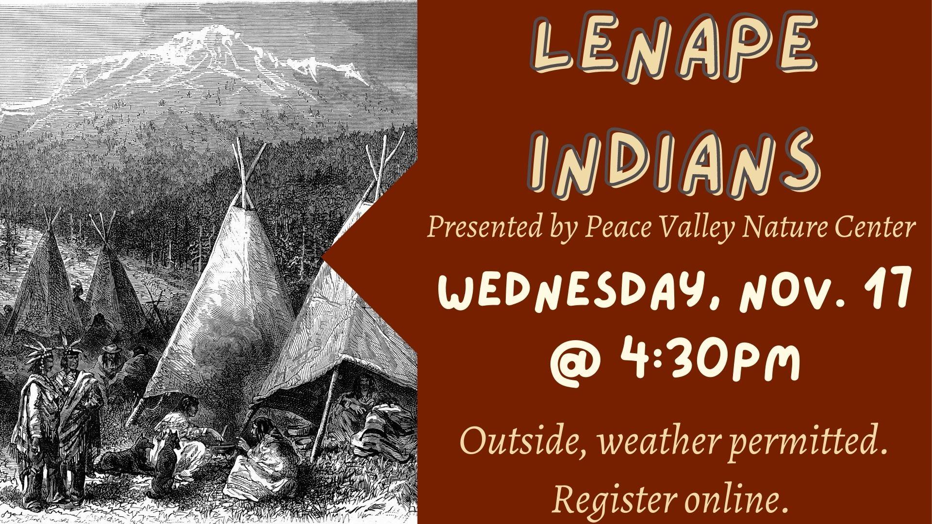 Peace Valley Nature Center: Lenape Indians