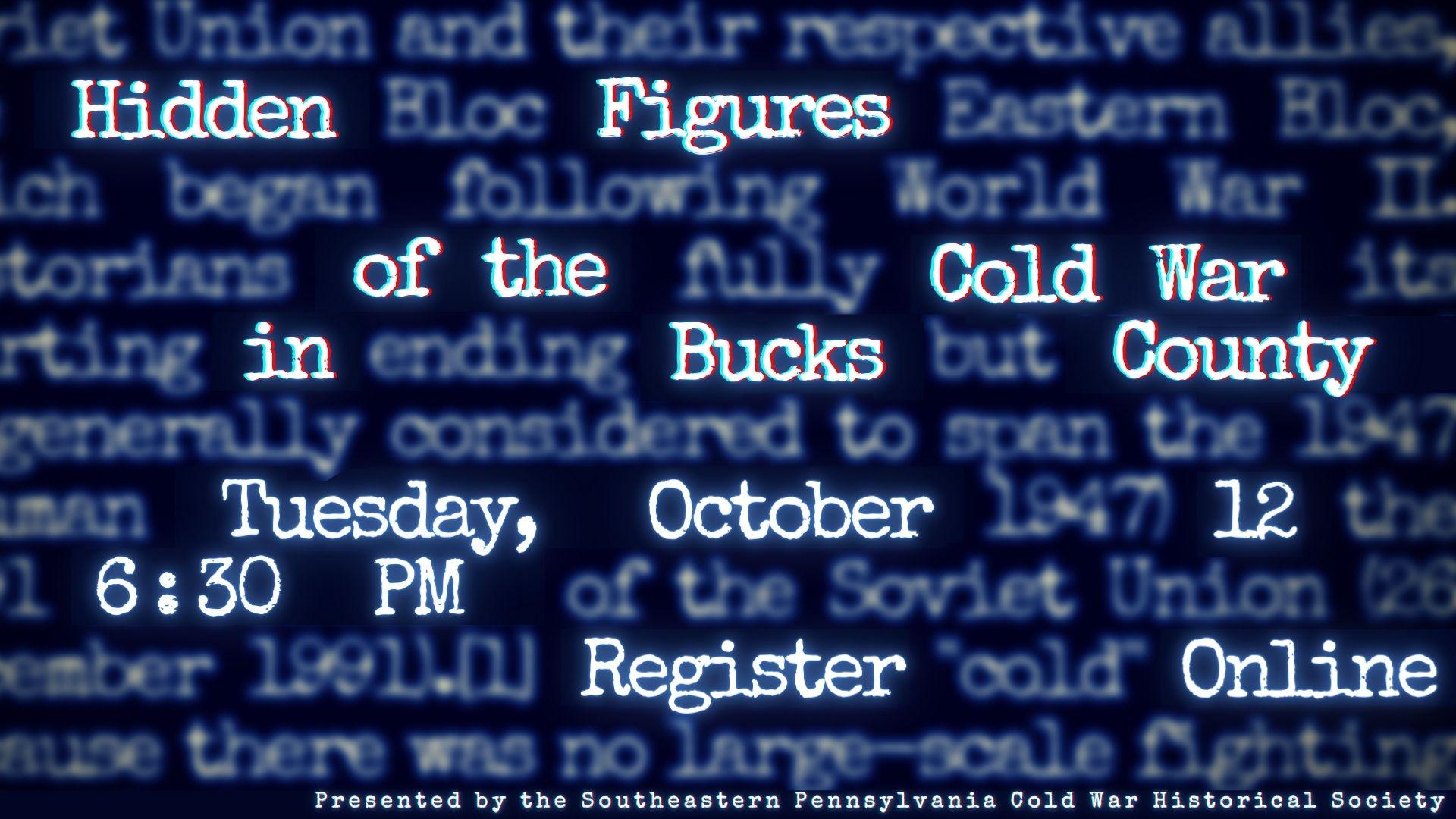Hidden Figures of the Cold War in Bucks County