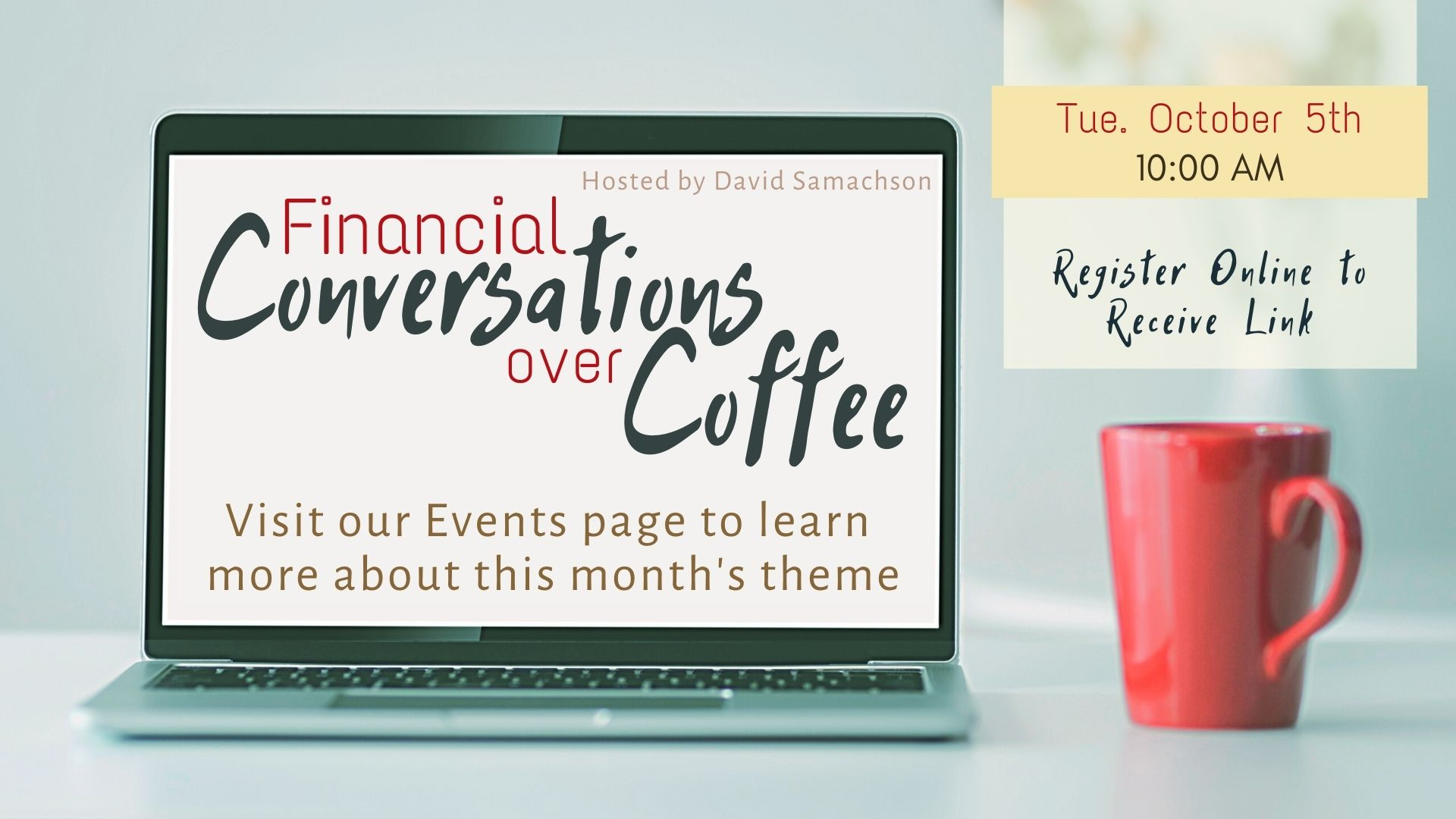 Financial Conversations Over Coffee (Zoom or Phone)