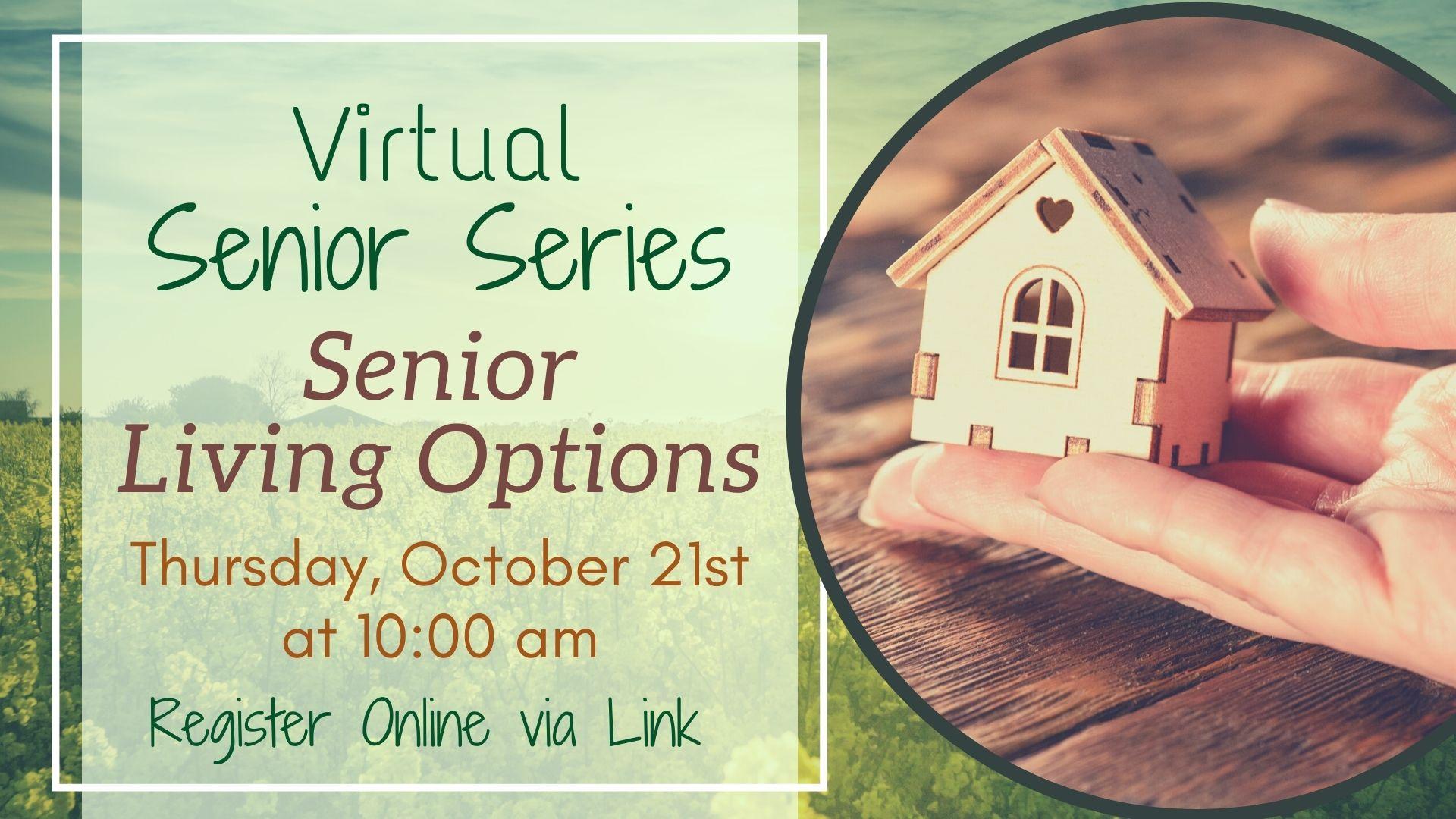 Senior Series: Senior Living Options