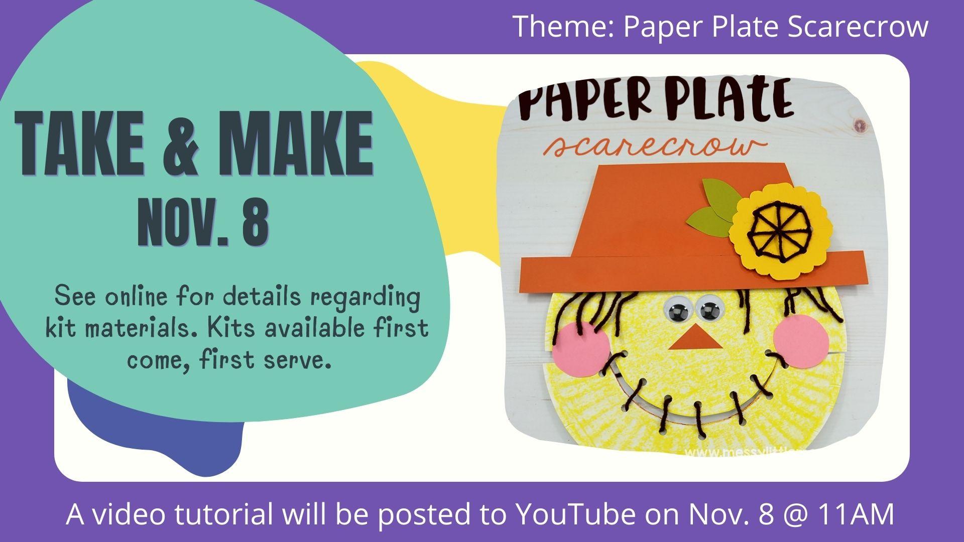 Fall Take and Make- Scarecrow Craft