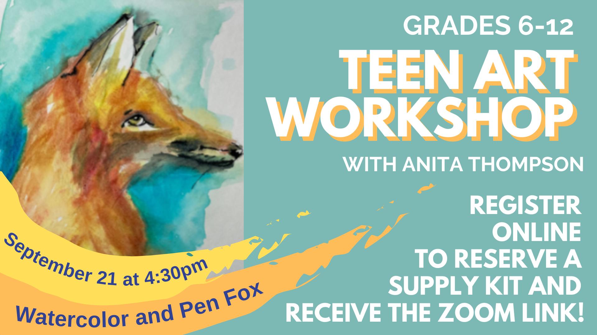 Teen Art Workshop: Watercolor and Pen Fox