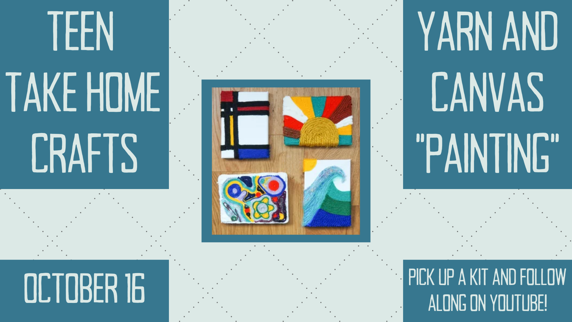 """Teen Take Home Craft: Yarn and Canvas """"Painting"""""""