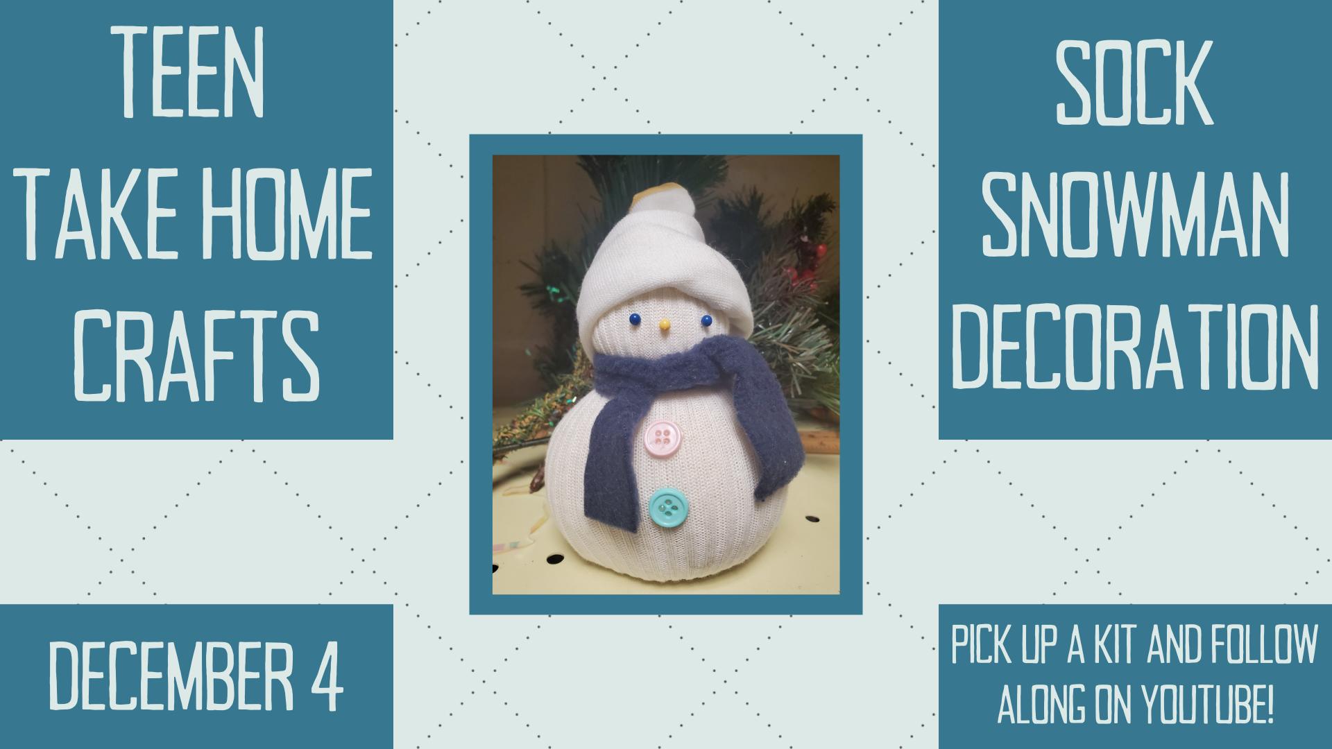 Teen Take Home Craft: Sock Snowman