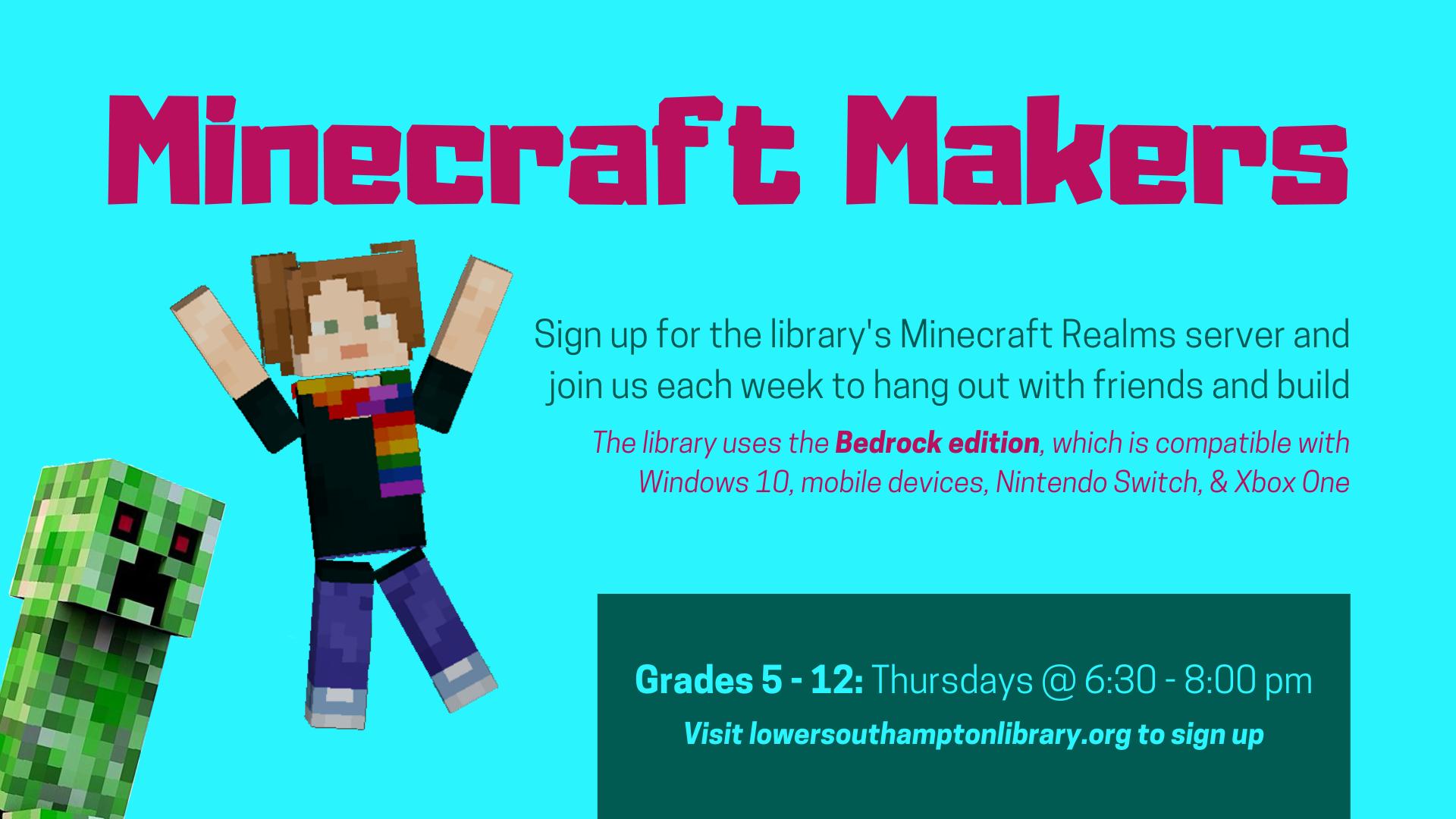 Minecraft Makers | Grades 5 - 12