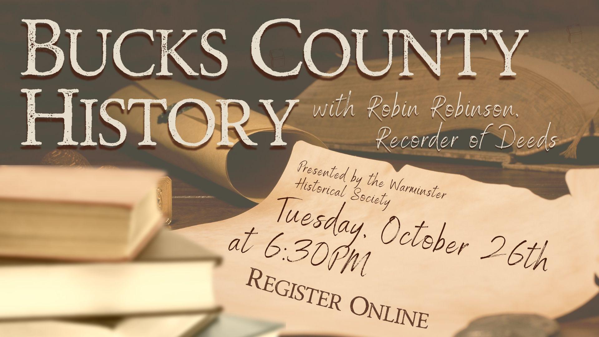 Bucks County History with Recorder of Deeds, Robin Robinson