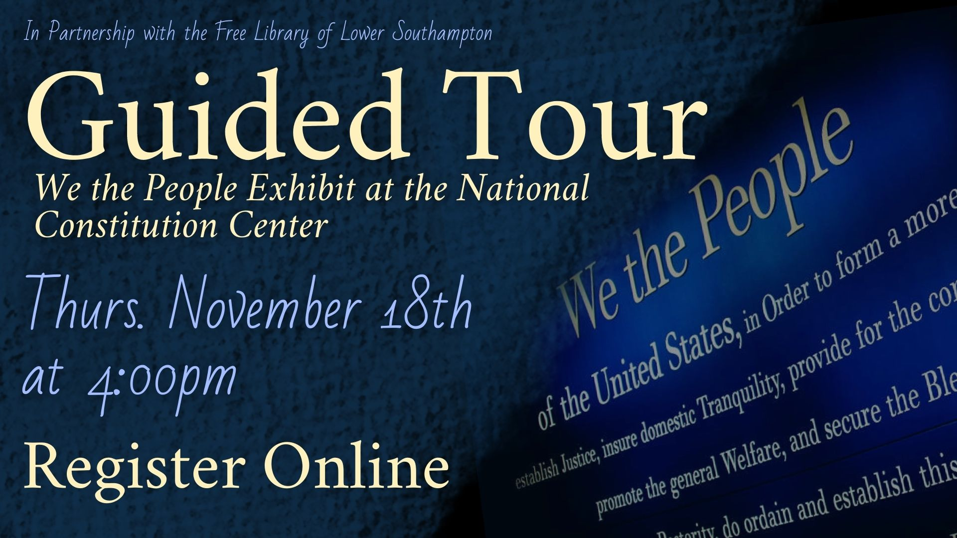 (Virtual) Guided Tour of We the People Exhibit at the National Constitution Center