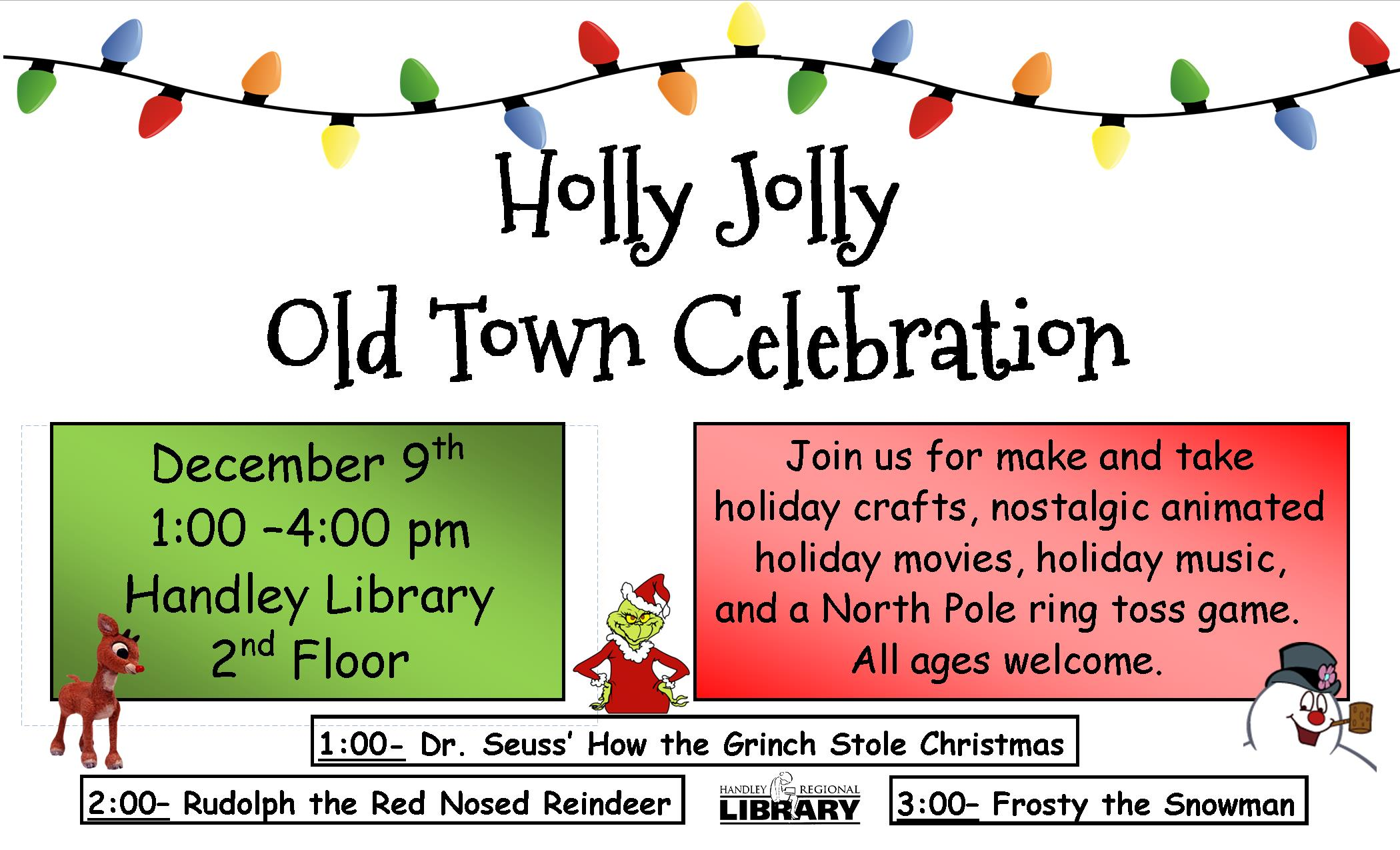 Holly Jolly Old Town Celebration- HL
