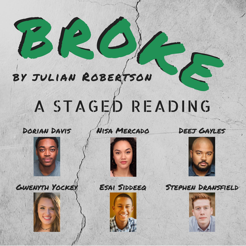 Broke: A Staged Reading