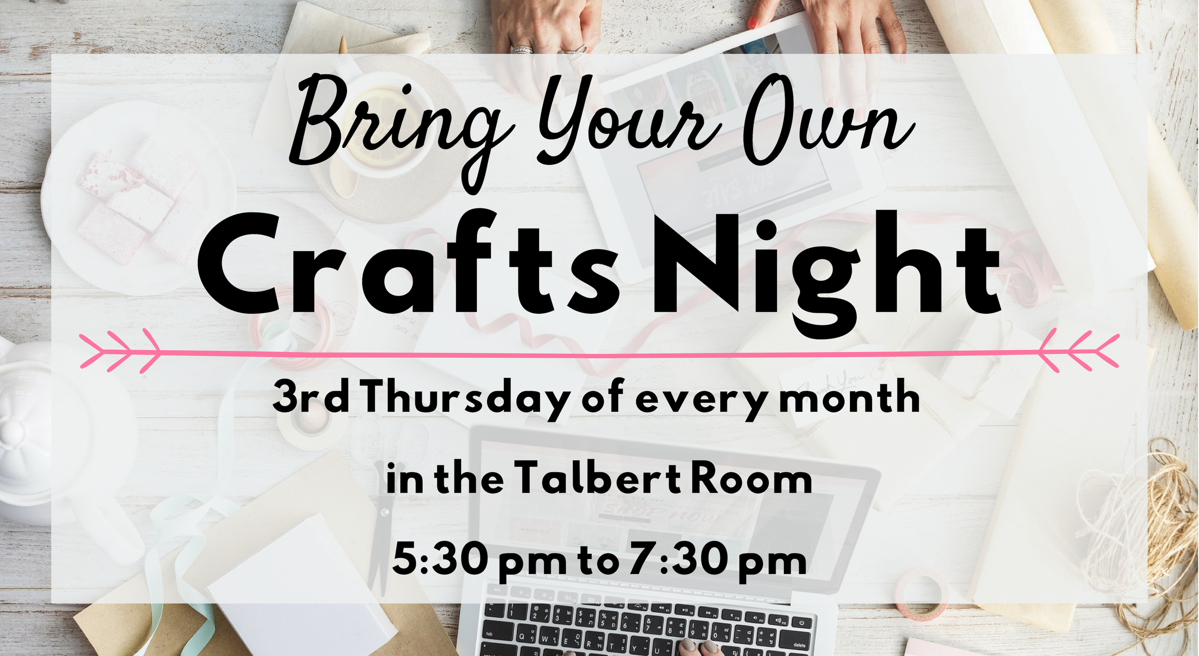 Bring Your Own Crafts Night
