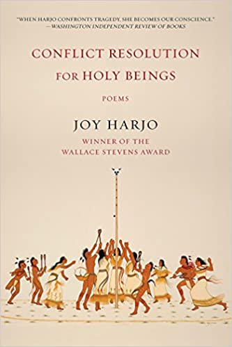 HHSL Book Club: Conflict resolution for holy beings : Poems by Joy Harjo