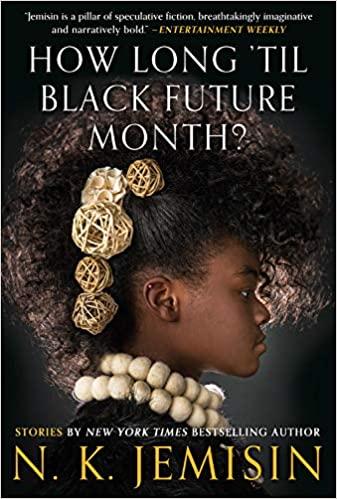 "HHSL Passport Book club: ""How Long 'til Black Future Month?"" by N. K. Jemisin"
