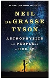 Washoe County Library Virtual Book Discussion: Astrophysics for People in a Hurry by Neil DeGrasse Tyson