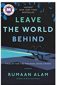 Washoe County Library Virtual Book Discussion: Leave the World Behind by Alam Rumaan