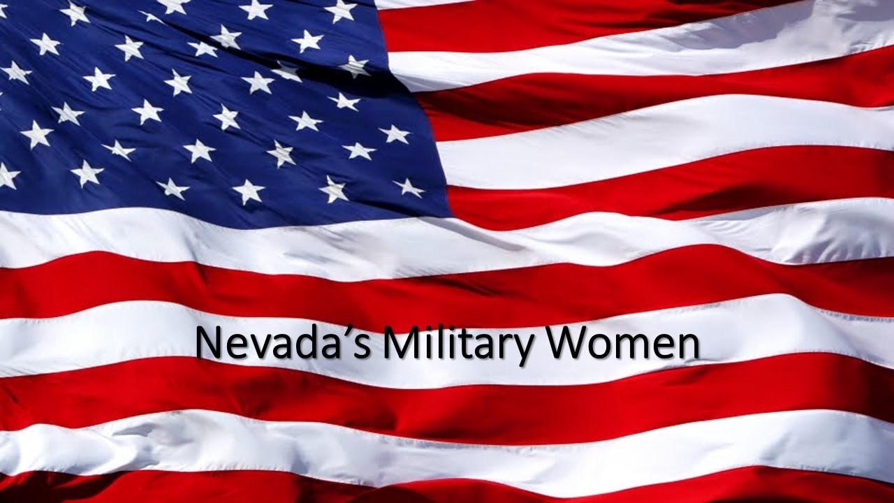 Nevada Historical Society presents Artown Tuesday: Nevada Military Women with Ret. Lt. Col. Anne Davis