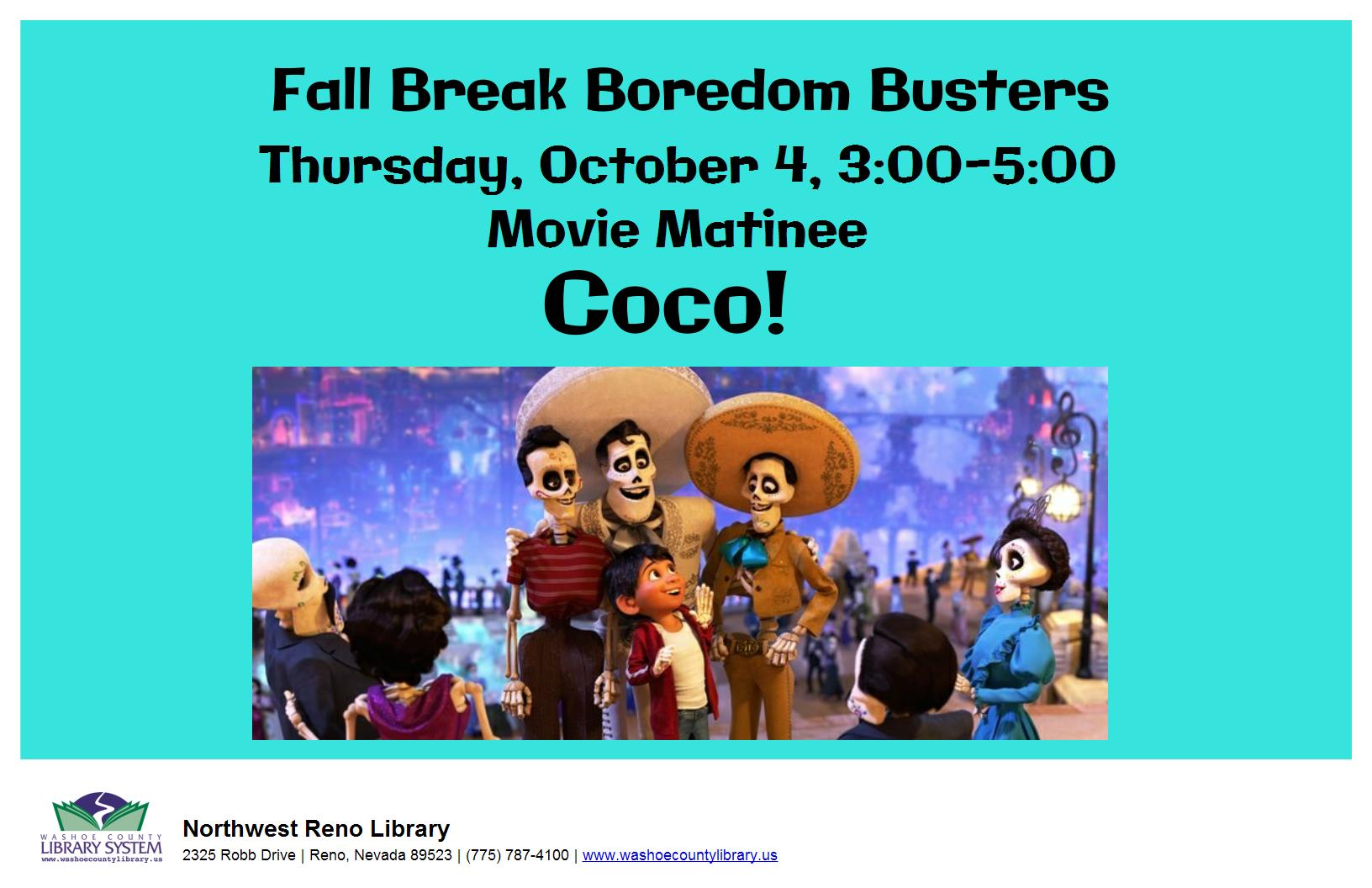 "Boredom Busters! Movie Matinee presents ""Coco"""