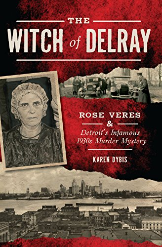 The Witch of Delray by Karen Dybis