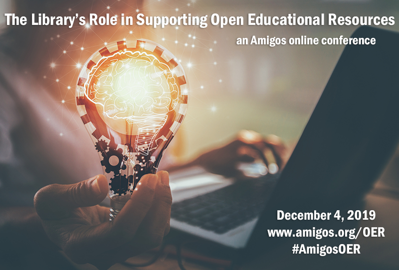 Amigos Online Conference: The Library's Role in Supporting Open Educational Resources