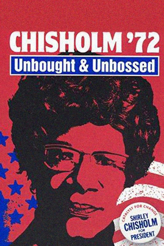 The Vote! Screening of 'Chisholm '72: Unbought and Unbossed' with director Shola Lynch