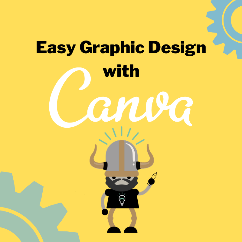 Easy Graphic Design with Canva