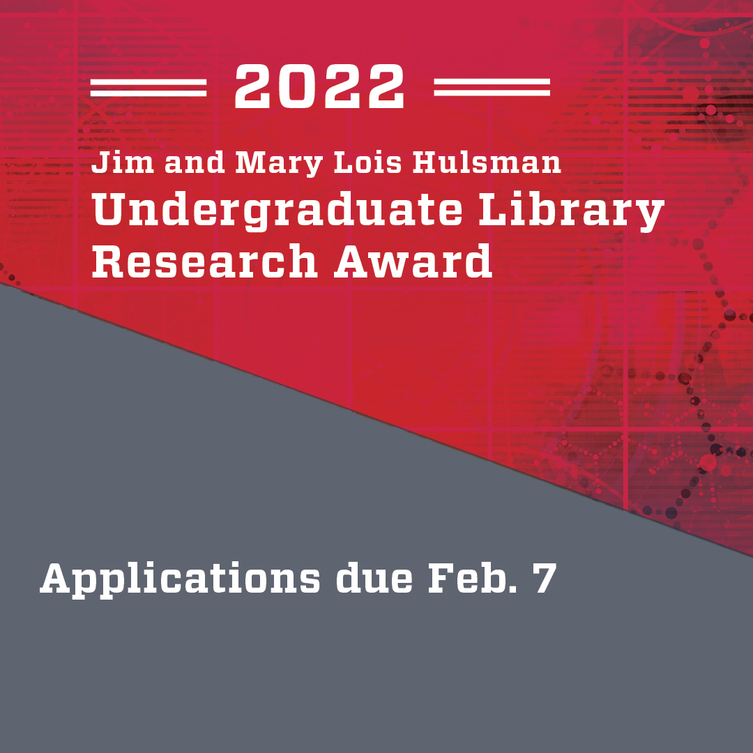 Hulsman Undergraduate Library Research Award - Applicant Workshop