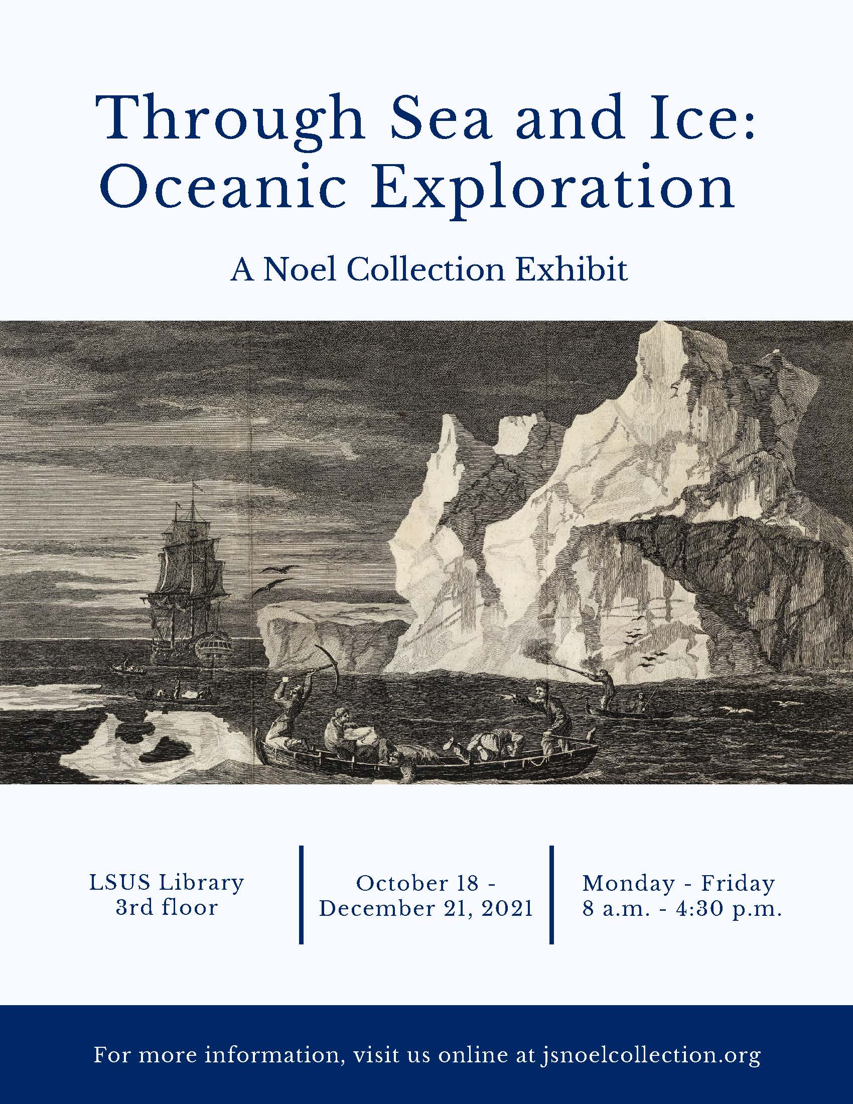 Through Sea and Ice – Oceanic Exploration: A Noel Collection Exhibit