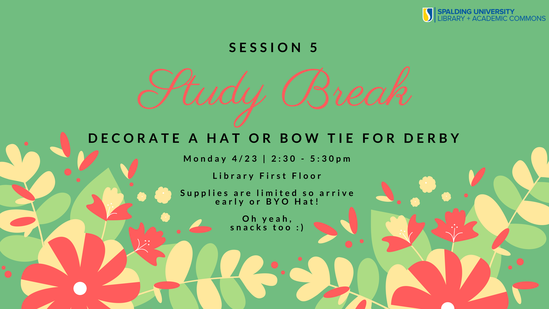 Study Break - Decorate Derby Hats and Bowties