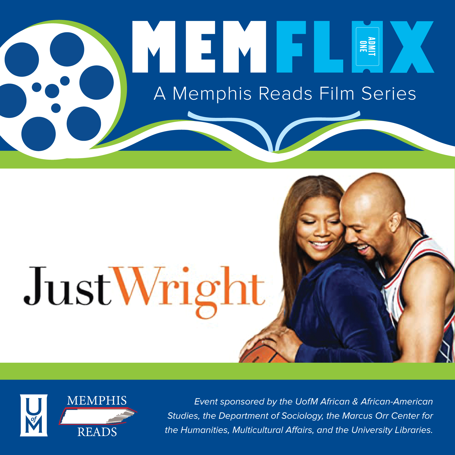"""MEMFLIX: """"Just Wright"""" Film Viewing & Panel Discussion"""
