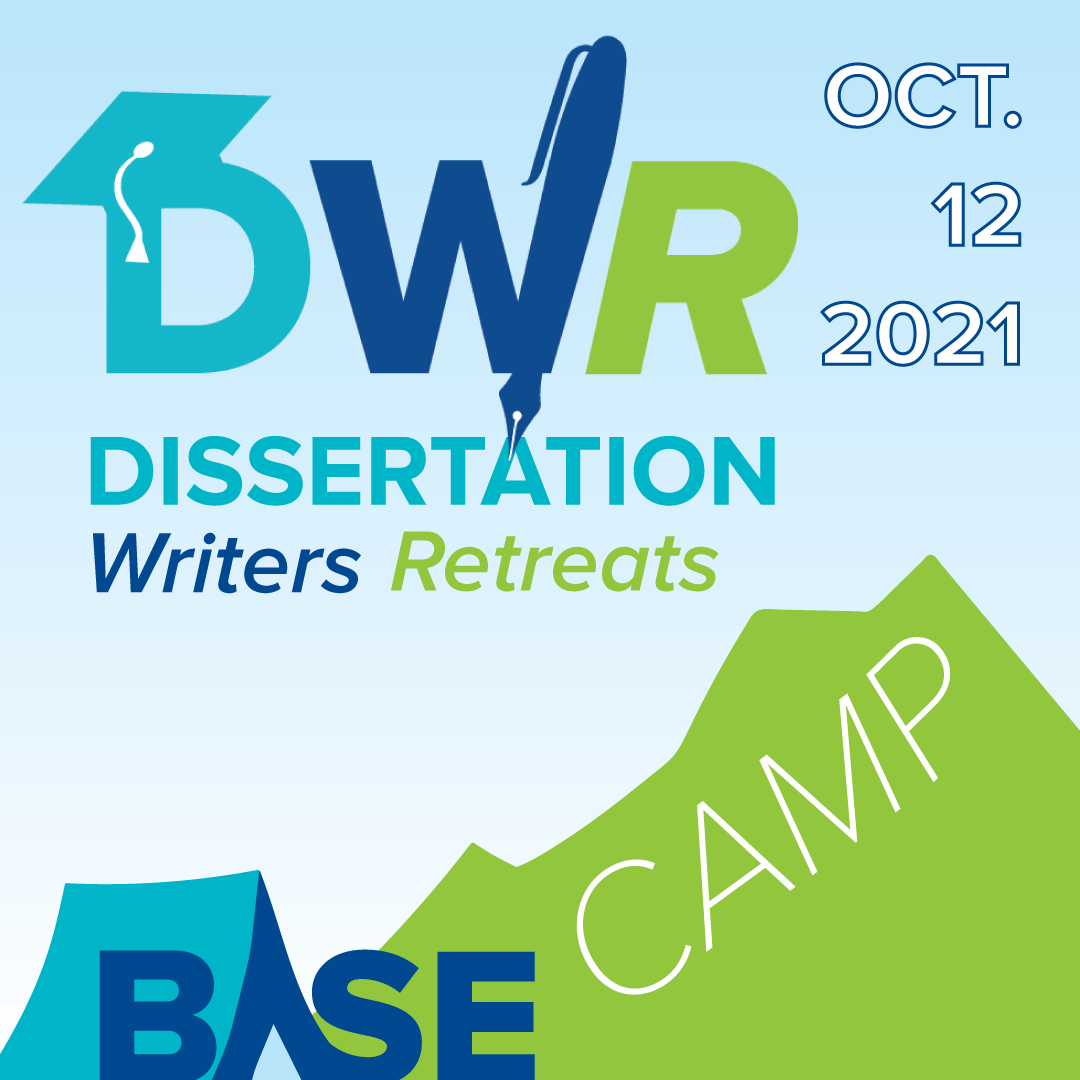 Dissertation Writers Retreat: Base Camp