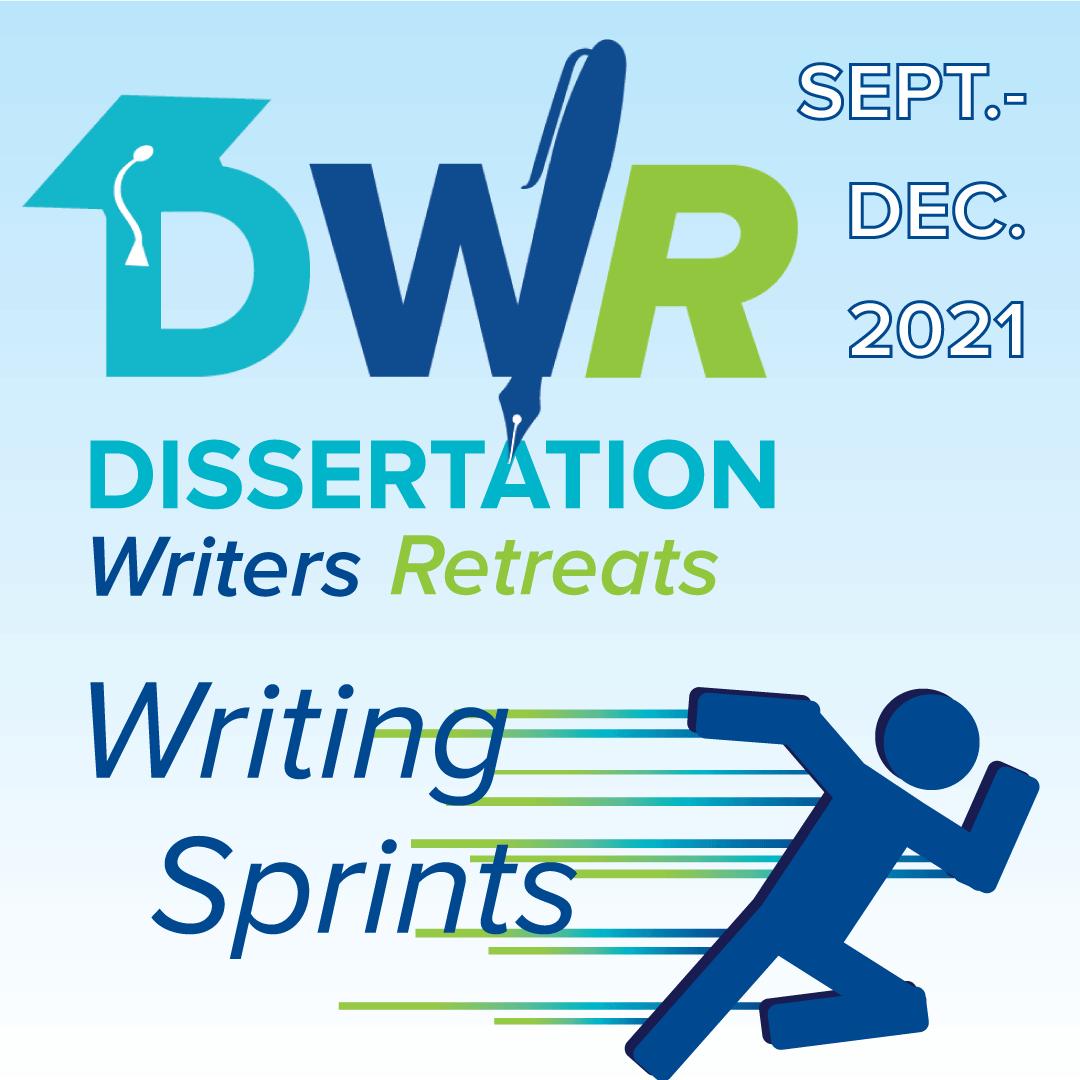 Dissertation Writers Retreat: Writing Sprints - Virtual