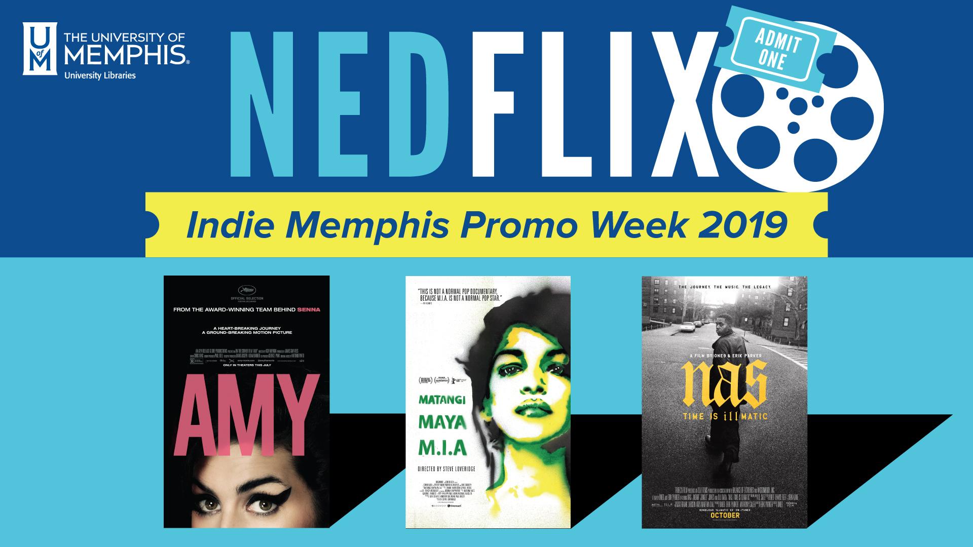 NEDFLIX: Indie Memphis Promo Week