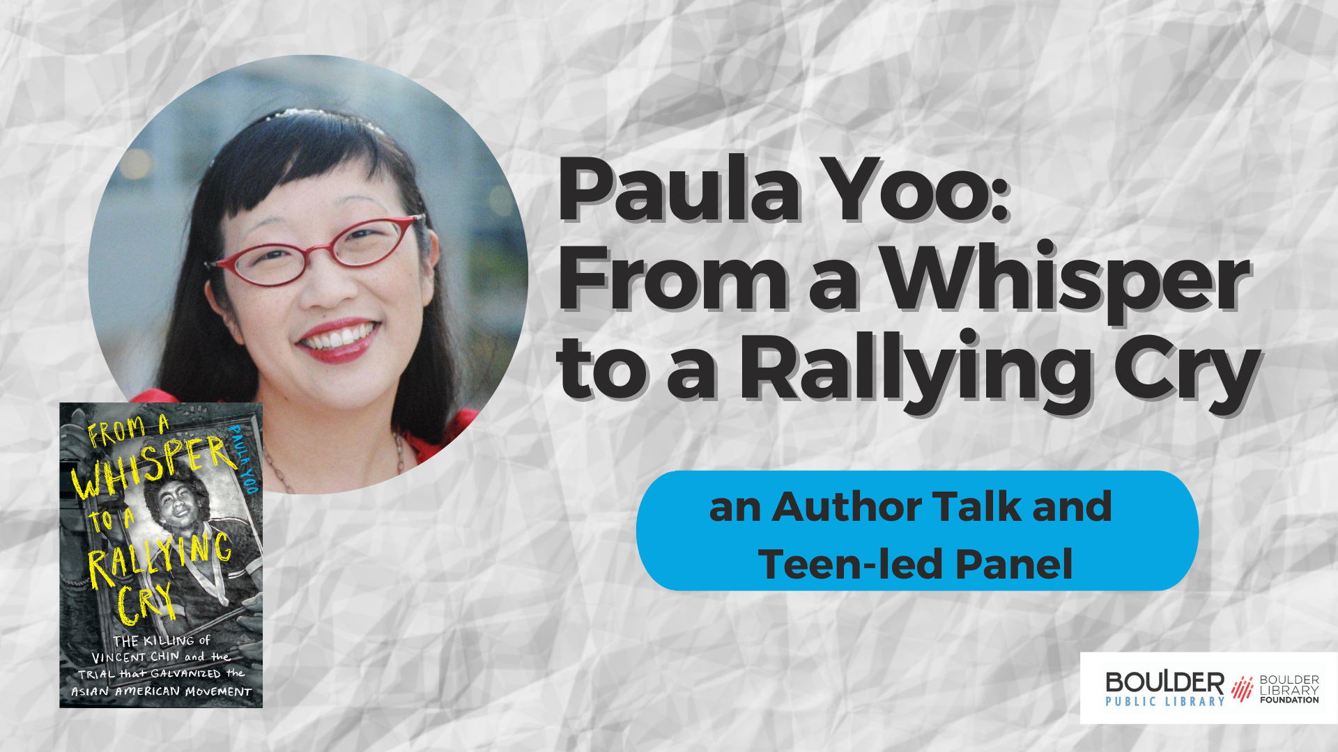 Paula Yoo: From a Whisper to a Rallying Cry, an Author Talk and Teen-led Panel