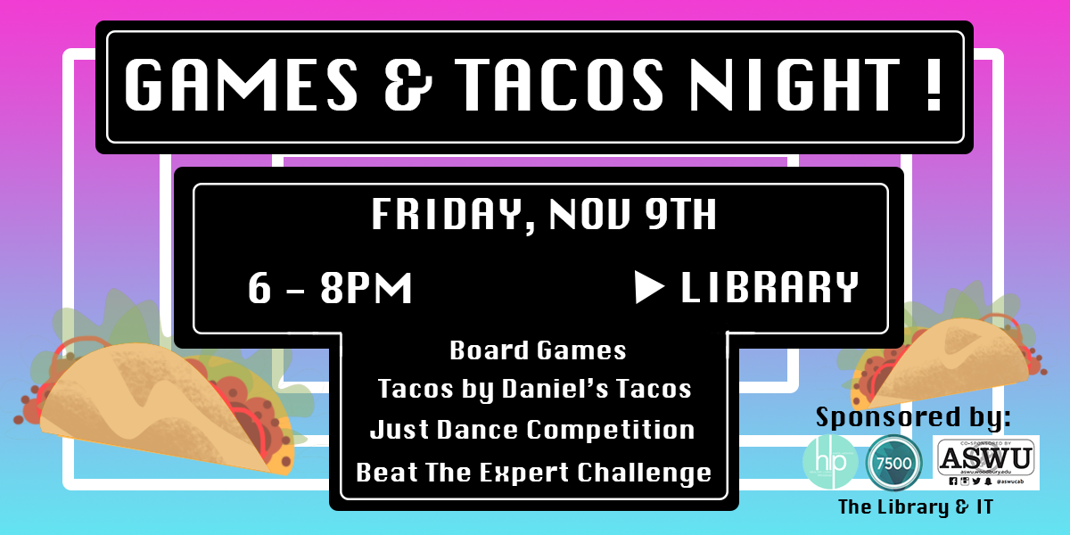 Games and Tacos Night