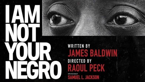 Black History Month Film Series & Discussion: I Am Not Your Negro