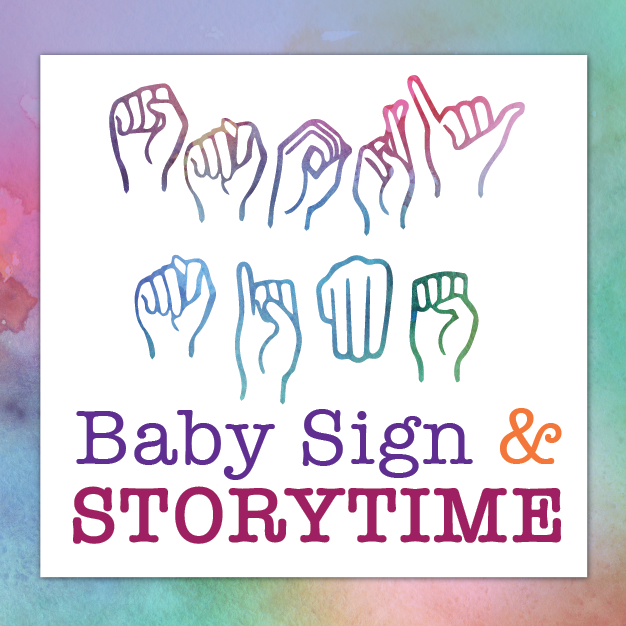 Baby Sign & Storytime (ages 0-36 months)