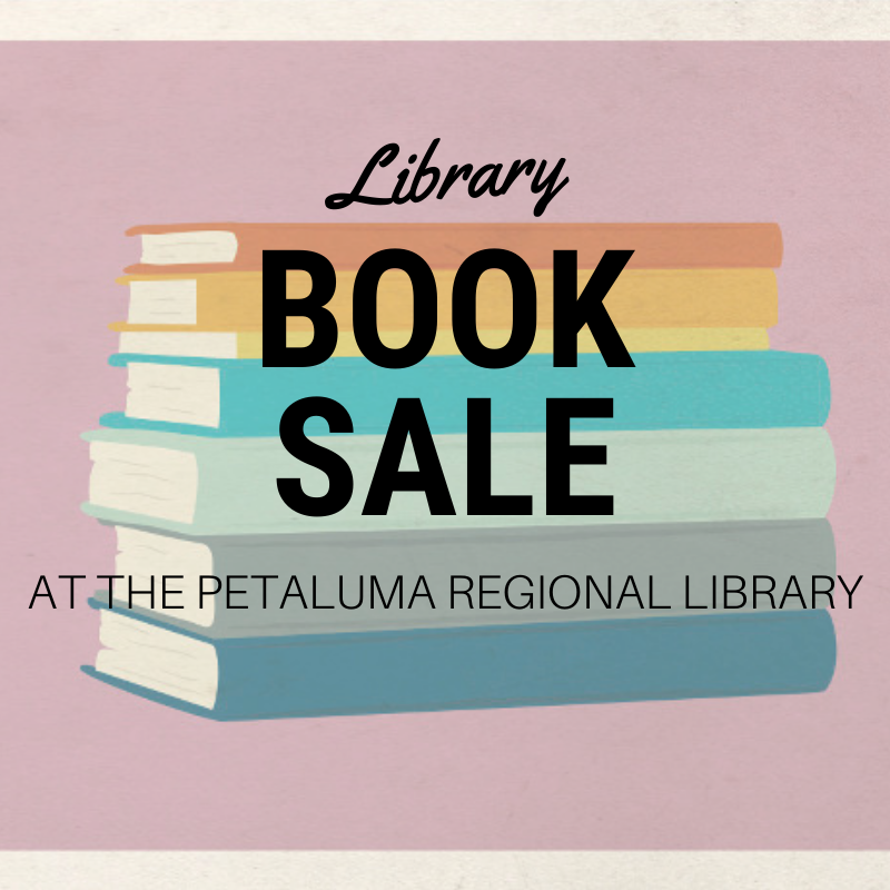 Friends of the Petaluma Library Autumn 2019 Book Sale