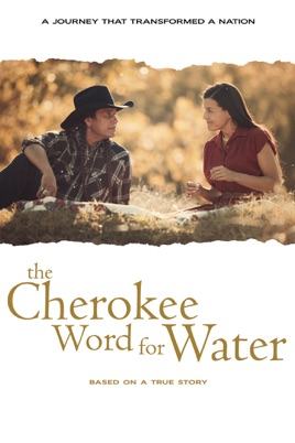 Adult Movie: The Cherokee Word for Water