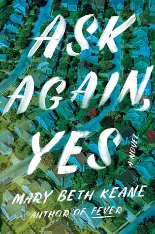 Online Book Club - Ask Again, Yes By Mary Beth Keane