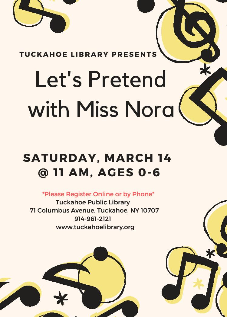 CANCELLED - Let's Pretend with Miss Nora, 0-5 yrs