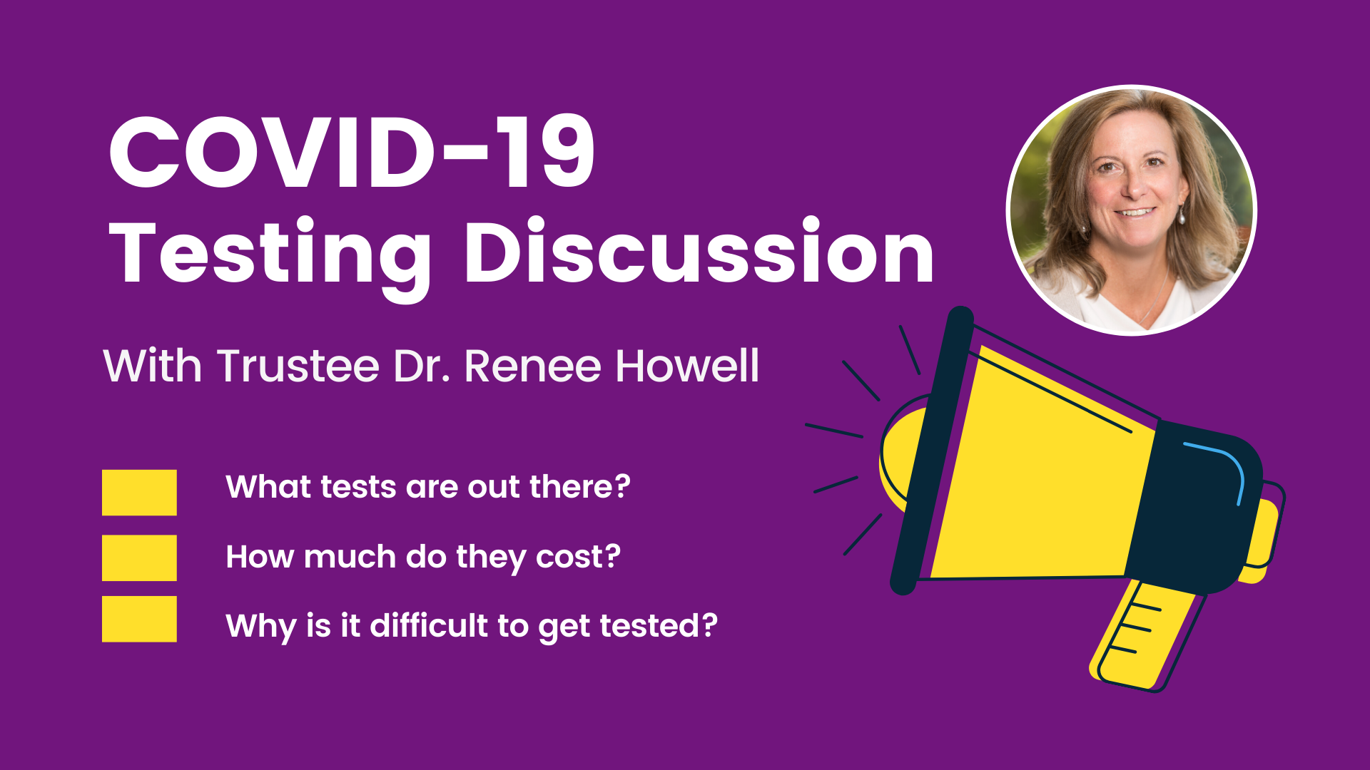Covid-19 Testing Discussion with Dr. Renee Howell
