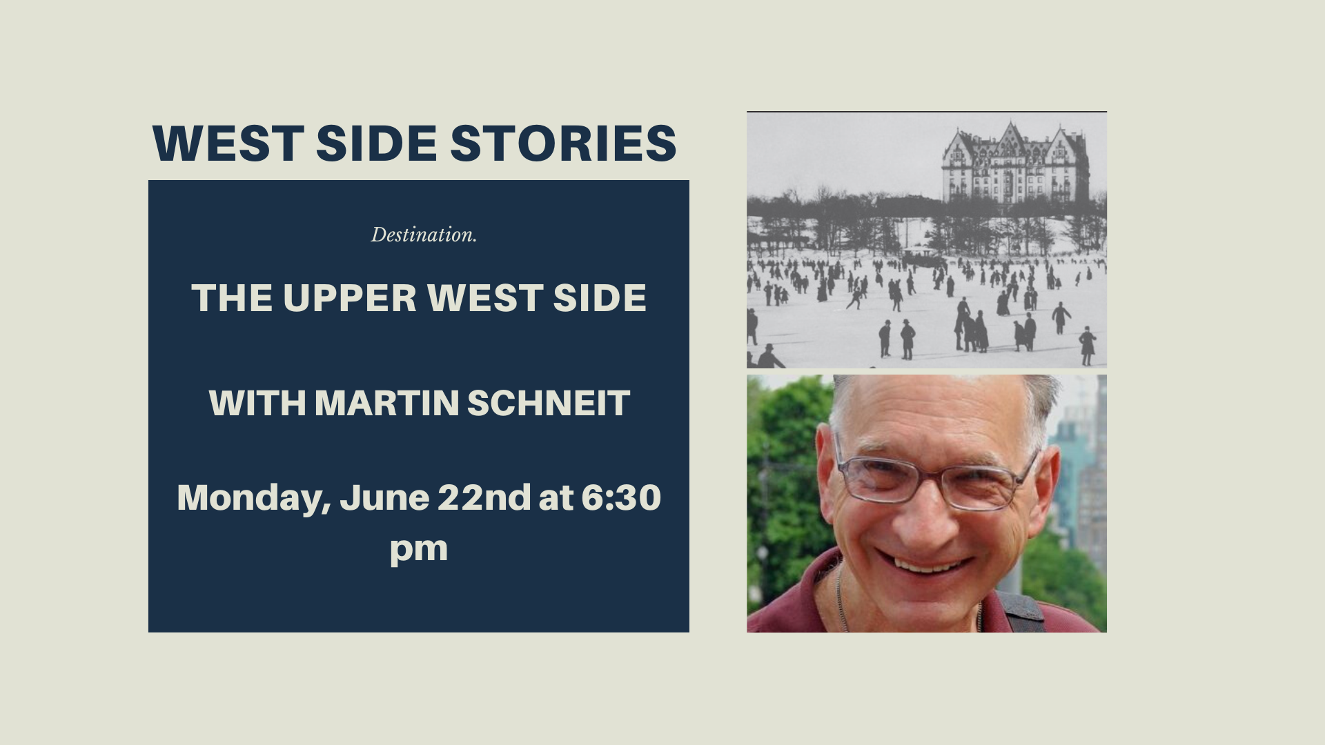 West Side Stories (Upper West Side) with Marty Schneit